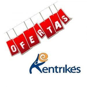 ofertas kentrikes